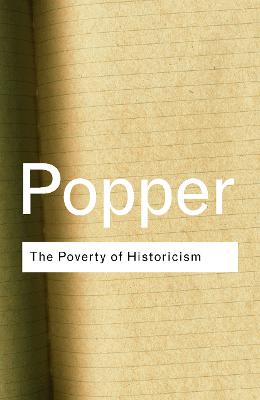 The Poverty of Historicism by Sir Karl Popper