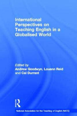 International Perspectives on Teaching English in a Globalised World by Cal Durrant