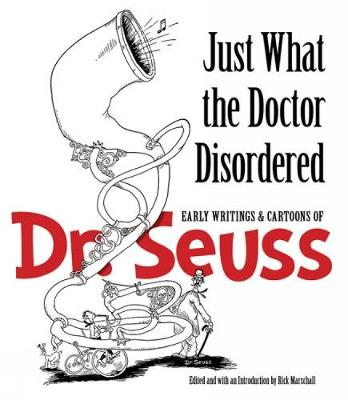 Just What the Doctor Disordered by Dr. Seuss
