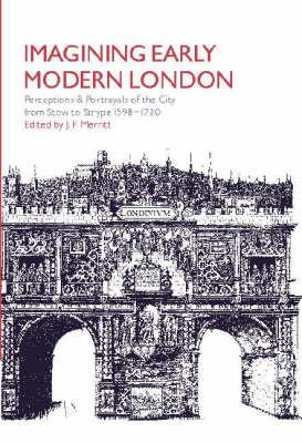 Imagining Early Modern London by J. F. Merritt