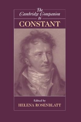 Cambridge Companion to Constant by Helena Rosenblatt