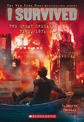 I Survived the Great Chicago Fire, 1871 by Lauren Tarshis