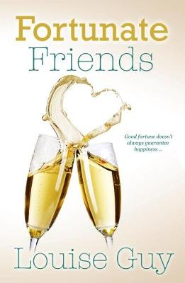 Fortunate Friends by Louise Guy