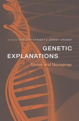 Genetic Explanations by Sheldon Krimsky