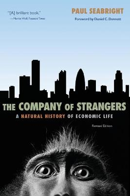 Company of Strangers by Paul Seabright