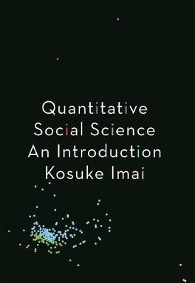 Quantitative Social Science by Kosuke Imai
