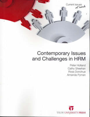 Contemporary Issues and Challenges in HRM by Peter Holland