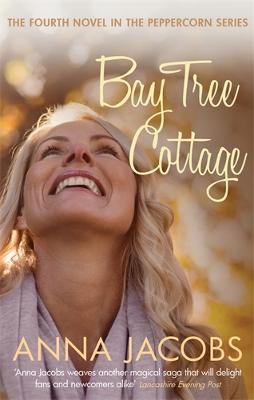 Bay Tree Cottage by Anna Jacobs