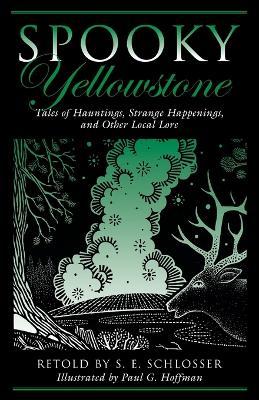 Spooky Yellowstone book