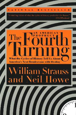 Fourth Turning: an American Prophecy book