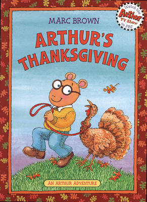 Arthur's Thanksgiving by Marc Tolon Brown