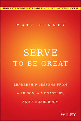 Serve to be Great by Matt Tenney