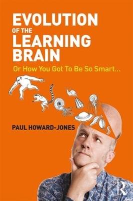 Evolution of the Learning Brain by Paul Howard-Jones