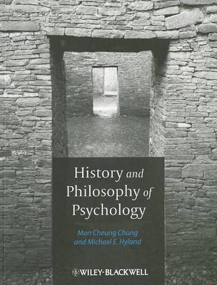 History and Philosophy of Psychology by Man Cheung Chung