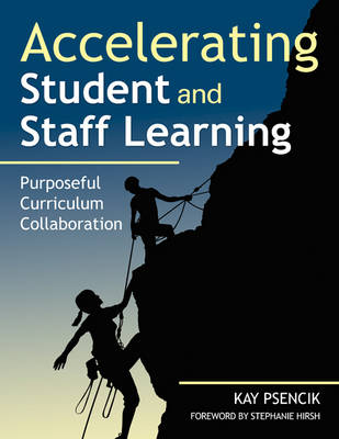 Accelerating Student and Staff Learning by Margaret Kay Psencik