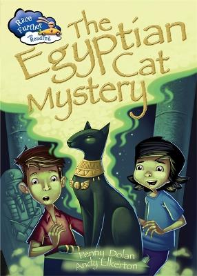 Race Further with Reading: The Egyptian Cat Mystery by Penny Dolan