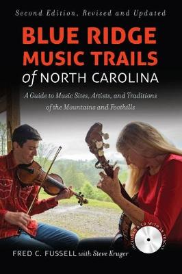 Blue Ridge Music Trails of North Carolina by Fred C. Fussell