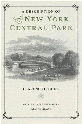 A Description of the New York Central Park by Maureen Meister