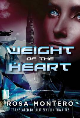 Weight of the Heart by Rosa Montero