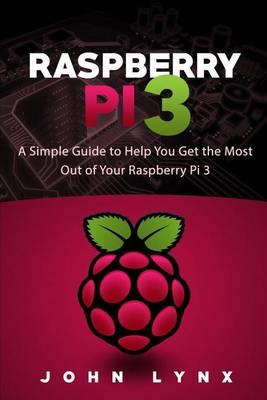 Raspberry Pi 3 by John Lynx
