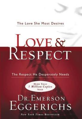 Love & Respect by Emerson Eggerichs