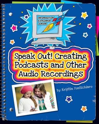 Speak Out! by Kristin Fontichiaro