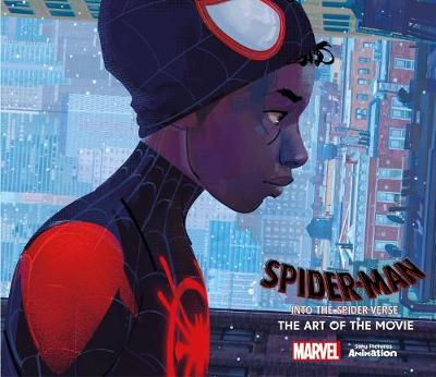 Spider-Man: Into the Spider-Verse: The Art of the Movie book