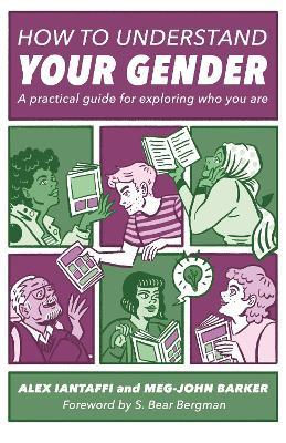 How to Understand Your Gender by Meg-John Barker