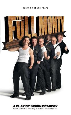 The Full Monty by Simon Beaufoy