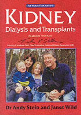 Kidney Dialysis and Transplants by Andy Stein