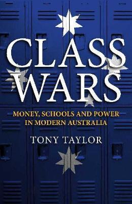 Class Wars by Tony Taylor