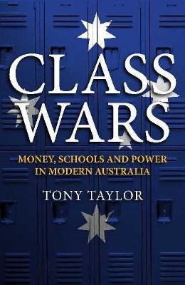 Class Wars by Tony Taylor