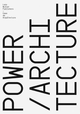 Power/Architecture by Pedro Bandeira