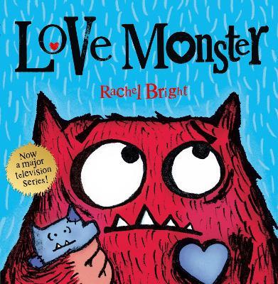 Love Monster by Rachel Bright