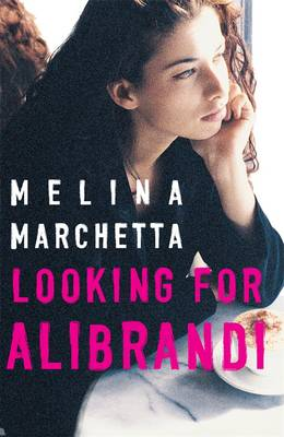 Looking For Alibrandi: Australian Children's Classics by Melina Marchetta