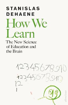 How We Learn: The New Science of Education and the Brain book