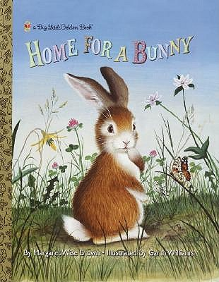 Home for a Bunny by Margaret Wise Brown