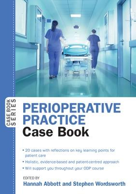 Perioperative Practice Case Book by Hannah Abbott