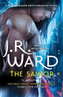 The Savior by J. R. Ward