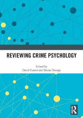 Reviewing Crime Psychology by Professor David Canter