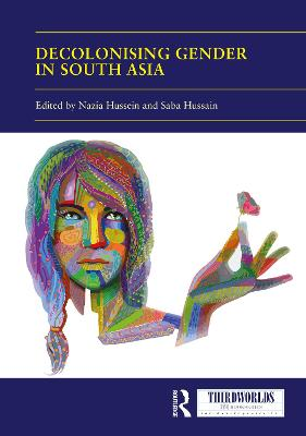 Decolonising Gender in South Asia book