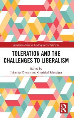 Toleration and the Challenges to Liberalism book
