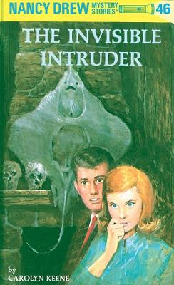 Nancy Drew - Invisible Intruder by Carolyn Keene