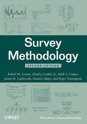 Survey Methodology, Second Edition by Robert M. Groves