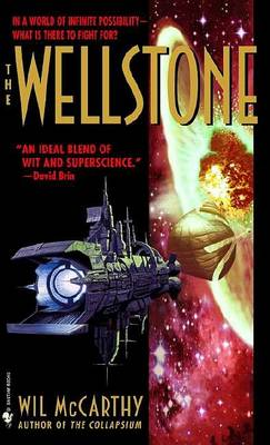 Wellstone by Wil McCarthy