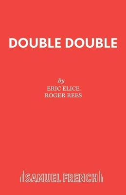 Double Double by Eric Elice