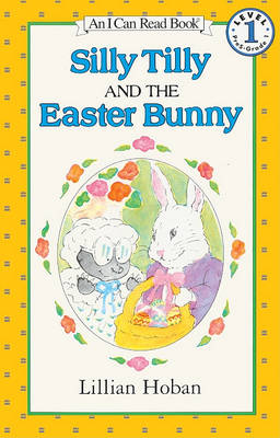 Silly Tilly and the Easter Bunny book