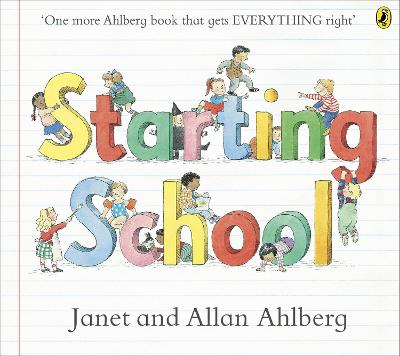 Starting School by Allan Ahlberg