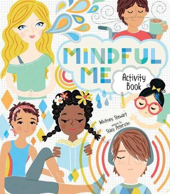 Mindful Me Activity Book by Whitney Stewart