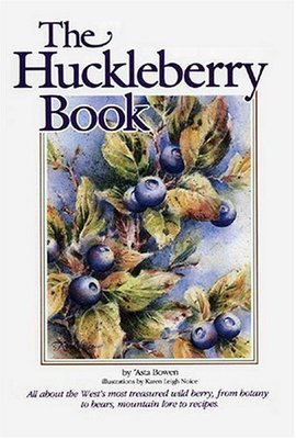 Huckleberry Book by Asta Bowen